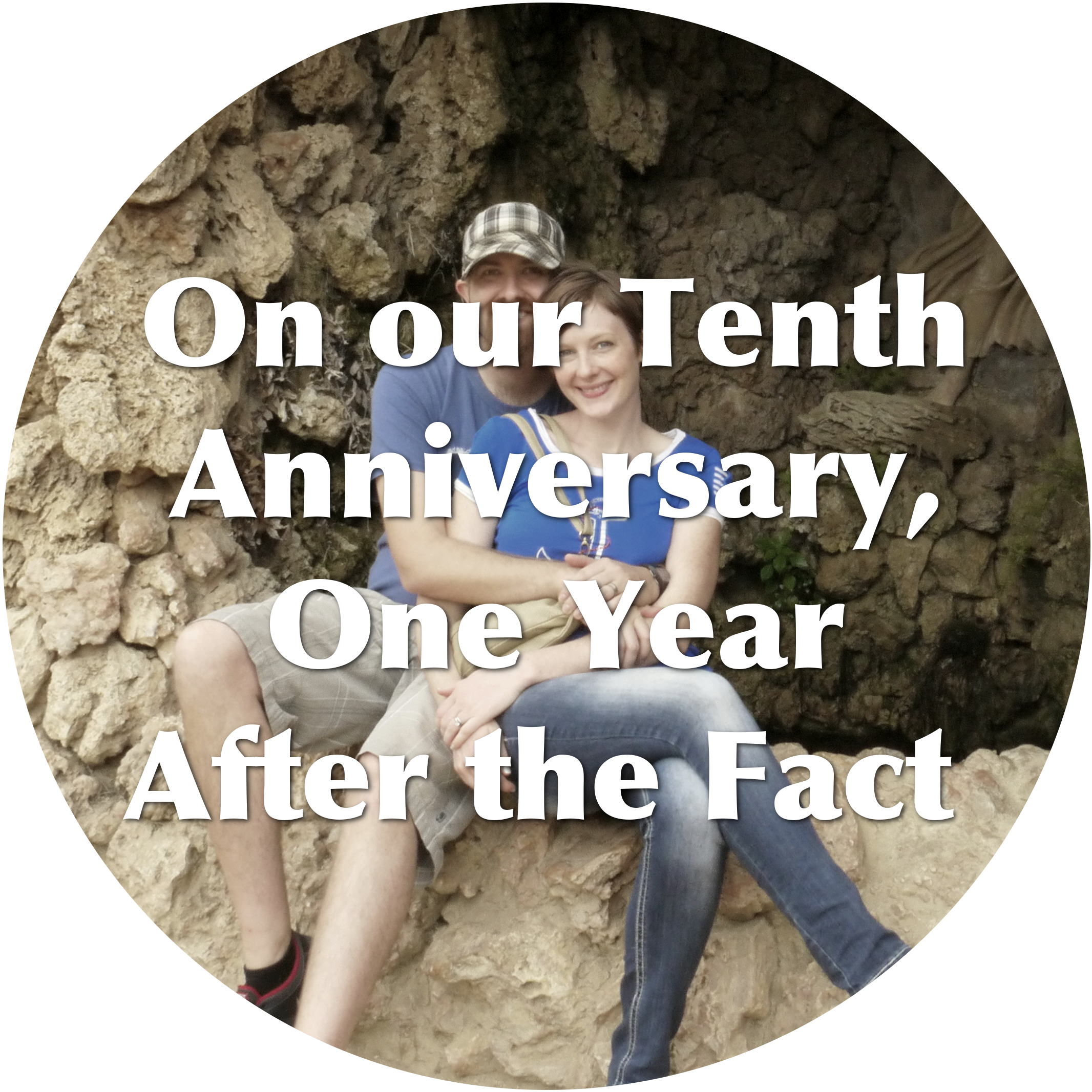 On our Tenth Anniversary, One Year After the Fact
