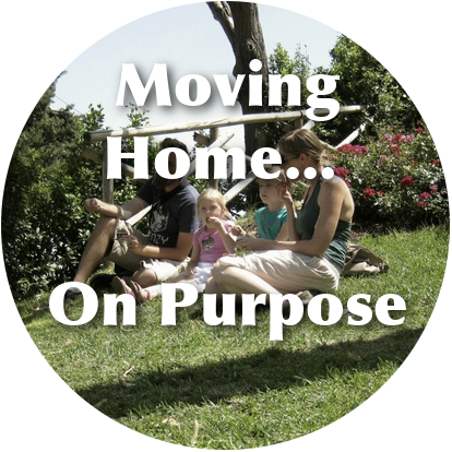 Moving Home on Purpose