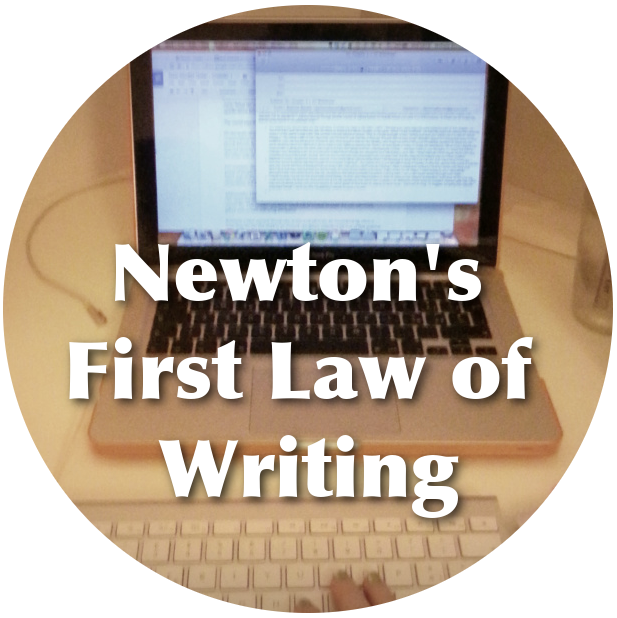 Newton's First Law of Writing