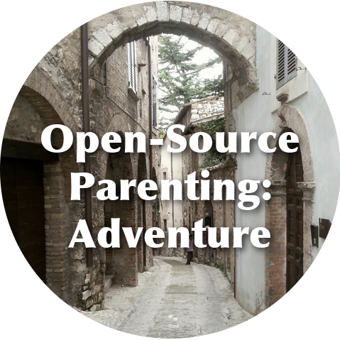 Open-Source Parenting - Adventure